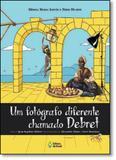 Fotógrafo Diferente Chamado Debret, Um - Editora do brasil - paradidático