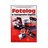 Fotolog e fotografia digital - segredos e truques - Ciencia moderna