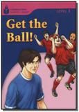 Foundations Reading Library Level 1.5 - Get The Ball - Cengage