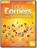 Four corners: student s book 1 a - with self-study - Cambridge