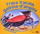 Fraca Fracola, Galinha DAngola - Ática