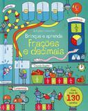 Frações E Decimais: Brinque E Aprenda - Editora nobel