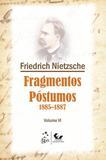 Fragmentos Póstumos 1885-1887 - Volume VI - Forense universitária
