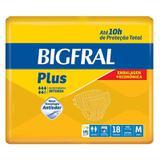 Fralda Geriátrica Bigfral Plus M Com 18 Unidades