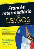 Frances intermediario para leigos - Alta books