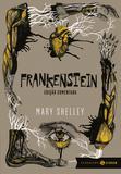 Frankenstein - Ou o Prometeu moderno