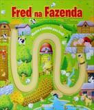 Fred Na Fazenda - Mostre O Caminho - Girassol
