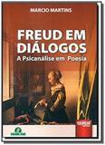 Freud em dialogos - a psicanalise em poesia - Jurua