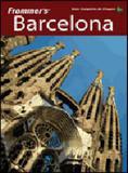 Frommers barcelona - guia completo de viagem - Alta books