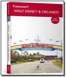 Frommers - walt disney  world e orlando - Alta books