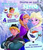 Frozen - Divirta-se Com O Livro Das Mascaras - Dcl