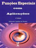 Funções Especiais Com Aplicações - Livraria da física