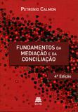 Fundamentos da Mediação e da Conciliação - 4ª Edição (2019) - Gazeta jurídica