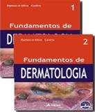 Fundamentos De Dermatologia - 02 Vols - Atheneu