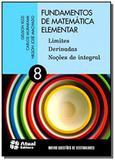Fundamentos de Matemática Elementar: Limites, Derivadas, Nocões de Integral - Vol.8 - Atual