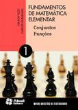 Fundamentos de Matemática Elementar - Volume 1 - Atual editora