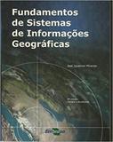 Fundamentos de Sistema de Informações Geográficas - Embrapa