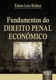 Fundamentos do Direito Penal Econômico - Juruã