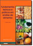 Fundamentos Teóricos e Práticos em Análise de Alimentos - Unicamp