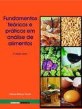 Fundamentos teoricos e praticos em analise de alimentos - Unicamp