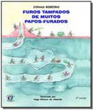 Furos tampados de muitos papos-furados - Franco