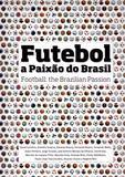 Futebol - a paixao nacional - Leya brasil