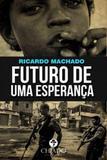 Futuro de uma esperança - Chiado (brasil)