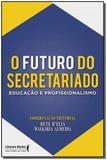 Futuro do Secretariado, O - Ser mais