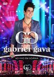 Gabriel Gava - Ao Vivo Em Goiânia - DVD - Som livre