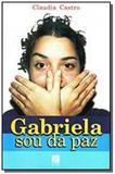 Gabriela sou da paz - Litteris