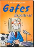 Gafes Esportivas - Ibrasa