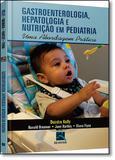 Gastro, Hepato E Nutricao Em Pediatria / Kelly - Revinter