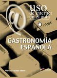 Gastronomia espanola (uso de internet en el aula) - Edelsa (anaya)