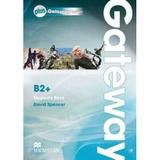 Gateway B2+ - Student's Book With Webcode - Macmillan elt - sbs