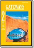 Gateways 2 - student book - Oxford