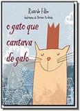 Gato que cantava de galo, o - Globo