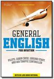 General english for aviation - pilots, cabin crew, ground staff, and air traffic controller - Cengage