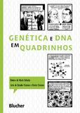Genética e DNA em quadrinhos - Editora blucher
