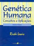 Genética Humana - Conceitos e Aplicações