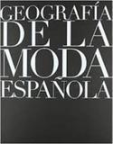 Geografia de la moda espanhola - Tf editores