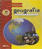 Geografia - Homem E Espaco - 7 Serie - Ef Ii - Formato (saraiva)