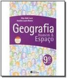 Geografia - homem e espaco - 9 ano - ef ii - Formato (saraiva)