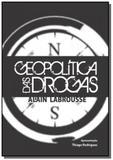Geopolitica das drogas - Desatino