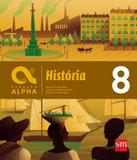 Geracao Alpha - Historia - 8 Ano - Ef Ii - Edicoes sm - didatico