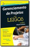 Gerenciamento de projetos - colecao para leigos - - Alta books