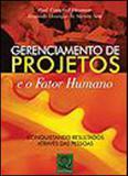Gerenciamento de projetos e o fator humano - Qualitymark