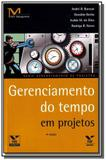 Gerenciamento do tempo: em projetos - Fgv