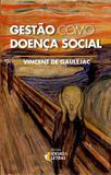 Gestão Como Doença Social - Ideias e letras