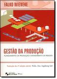 Gestao da producao - planejamento da producao e atendimento de pedidos - Edgard blucher
