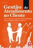 Gestão de Atendimento ao Cliente - Como Valorizar o Relacionamento com Cliente - Viena